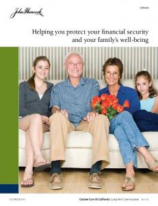 Helping you protect your financial security and your family s well-being