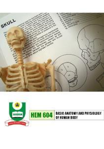 HEM 604 BASIC ANATOMY AND PHYSIOLOGY OF HUMAN BODY