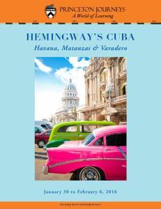 HEMINGWAY S CUBA. Havana, Matanzas & Varadero