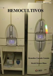 HEMOCULTIVOS. Remedios Castaño Castaño. David Orozco Olmo