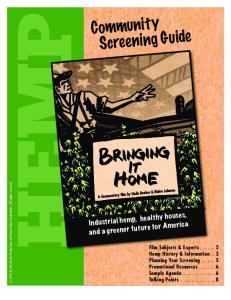 HEMP. Community Screening Guide. Industrial hemp, healthy houses, and a greener future for America