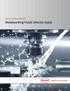 Henkel Industrial Solutions. Metalworking Fluids Selector Guide