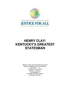HENRY CLAY: KENTUCKY'S GREATEST STATESMAN