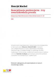 Henryk Machel Resocjalizacja penitencjarna : trzy uwarunkowania procesu. Resocjalizacja Polska (Polish Journal of Social Rehabilitation) 2,