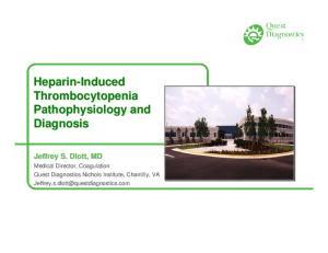 Heparin-Induced Thrombocytopenia Pathophysiology and Diagnosis