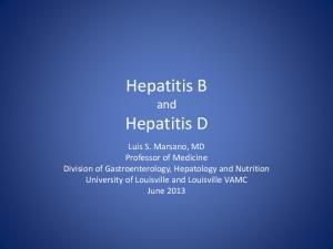 Hepatitis B and. Hepatitis D
