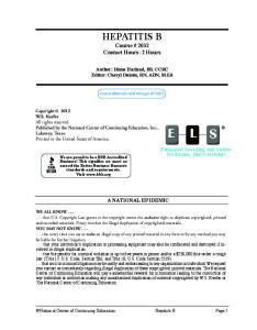 HEPATITIS B Course # 2032 Contact Hours: 2 Hours
