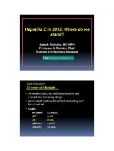 Hepatitis C in 2015: Where do we stand?