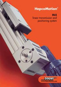 HepcoMotion. DLS linear transmission and positioning system