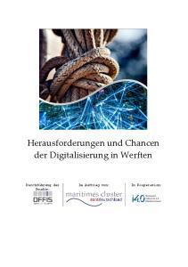 Herausforderungen und Chancen der Digitalisierung in Werften