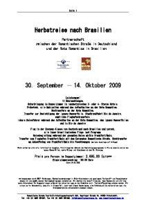 Herbstreise nach Brasilien. 30. September Oktober 2009