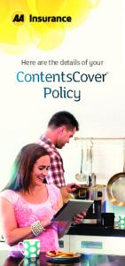 Here are the details of your. ContentsCover Policy