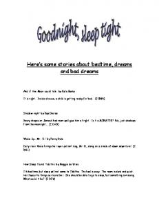 Here s some stories about bedtime, dreams and bad dreams