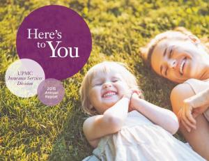 Here s. You. UPMC Insurance Services Division 2015 Annual Report