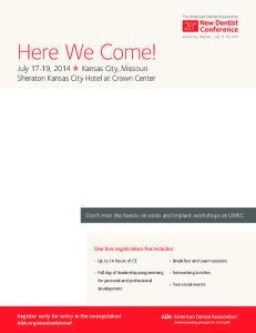 Here We Come! 28 th. July 17-19, 2014 Kansas City, Missouri Sheraton Kansas City Hotel at Crown Center