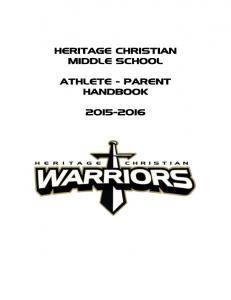 HERITAGE CHRISTIAN MIDDLE SCHOOL ATHLETE - PARENT HANDBOOK
