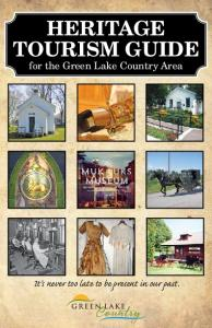 HERITAGE TOURISM GUIDE for the Green Lake Country Area