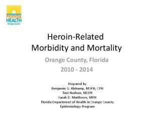 Heroin-Related Morbidity and Mortality