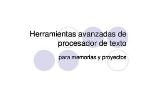 Herramientas avanzadas de procesador de texto. para memorias y proyectos