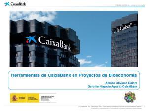 Herramientas de CaixaBank en Proyectos de Bioeconomia