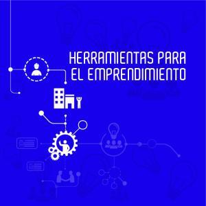 HERRAMIENTAS PARA EL EMPRENDIMIENTO