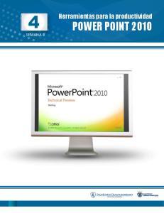 Herramientas para la productividad POWER POINT 2010