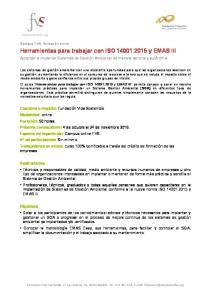 Herramientas para trabajar con ISO 14001:2015 y EMAS III