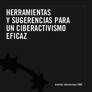 HERRAMIENTAS Y SUGERENCIAS PARA UN CIBERACTIVISMO EFICAZ