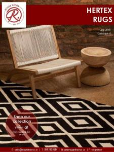 HERTEX RUGS. Shop our collection online at  co.za. July 2016 Catalogue 4