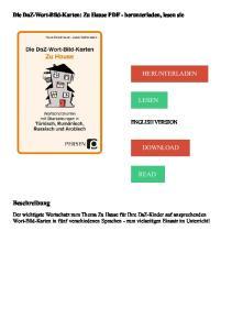 HERUNTERLADEN LESEN DOWNLOAD READ. Beschreibung. Die DaZ-Wort-Bild-Karten: Zu Hause PDF - herunterladen, lesen sie ENGLISH VERSION