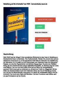 HERUNTERLADEN LESEN DOWNLOAD READ. Beschreibung. Heidelberg auf die kriminelle Tour PDF - herunterladen, lesen sie ENGLISH VERSION