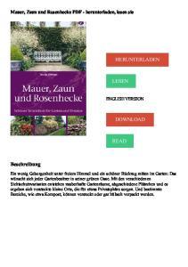 HERUNTERLADEN LESEN DOWNLOAD READ. Beschreibung. Mauer, Zaun und Rosenhecke PDF - herunterladen, lesen sie ENGLISH VERSION