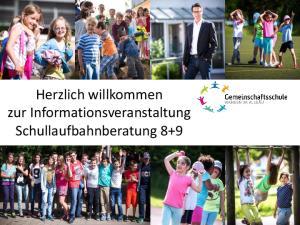 Herzlich willkommen zur Informationsveranstaltung Schullaufbahnberatung 8+9