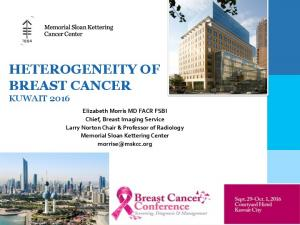 HETEROGENEITY OF BREAST CANCER KUWAIT 2016