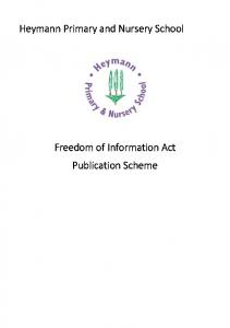 Heymann Primary and Nursery School. Freedom of Information Act Publication Scheme