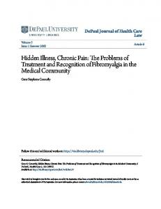 Hidden Illness, Chronic Pain: The Problems of Treatment and Recognition of Fibromyalgia in the Medical Community