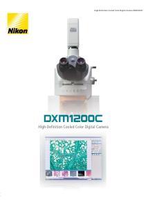 High-Definition Cooled Color Digital Camera. High-Definition Cooled Color Digital Camera DXM1200C