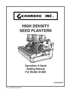 HIGH DENSITY SEED PLANTERS