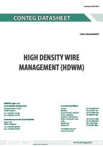 HIGH DENSITY WIRE MANAGEMENT (HDWM)