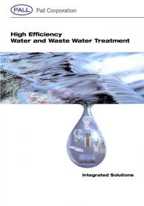 High Efficiency Water and Waste Water Treatment