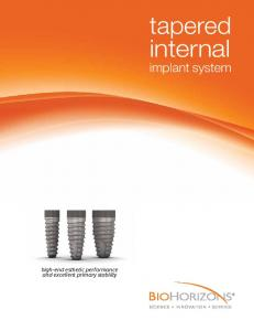 high-end esthetic performance and excellent primary stability tapered internal implant system