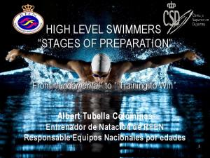 HIGH LEVEL SWIMMERS. STAGES OF PREPARATION