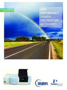 HIGH PERFORMANCE LAMBDA SPECTROSCOPY ACCESSORIES