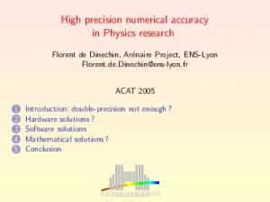 High precision numerical accuracy in Physics research