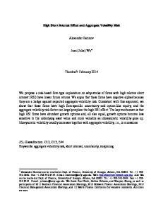 High Short Interest Effect and Aggregate Volatility Risk. Alexander Barinov. Juan (Julie) Wu * This draft: February 2014