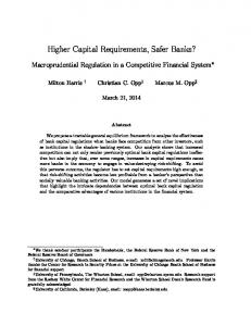 Higher Capital Requirements, Safer Banks?