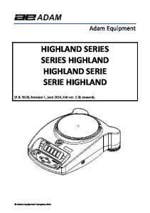HIGHLAND SERIES SERIES HIGHLAND HIGHLAND SERIE SERIE HIGHLAND