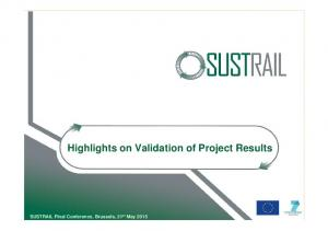 Highlights on Validation of Project Results