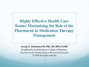 Highly Effective Health Care Teams: Maximizing the Role of the Pharmacist in Medication Therapy Management