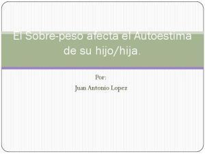 hija. Por: Juan Antonio Lopez